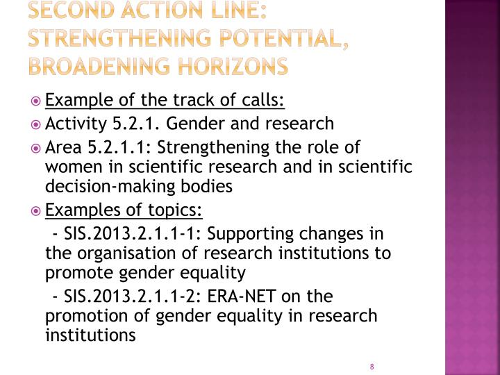 Second Action Line: Strengthening potential, broadening horizons
