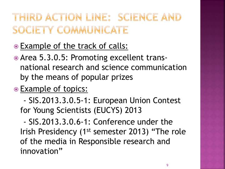 Third Action Line:  Science and Society Communicate
