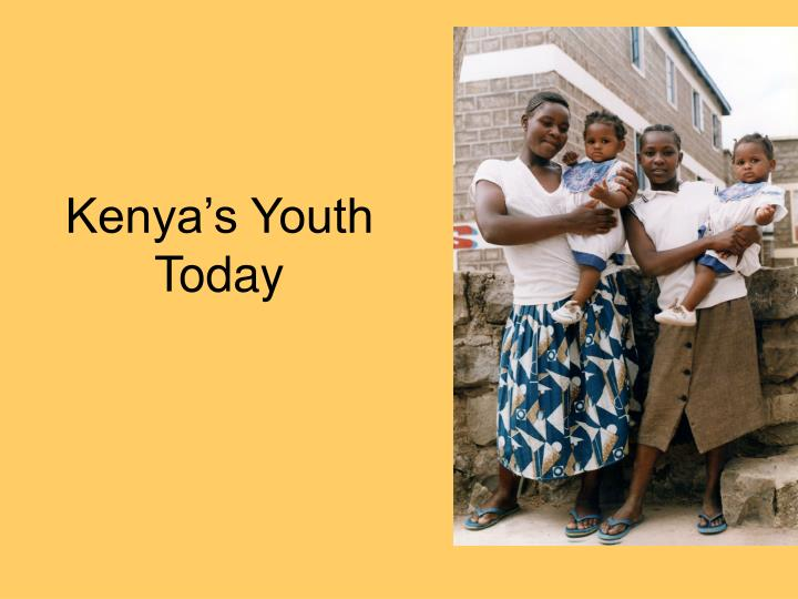 Kenya's Youth Today