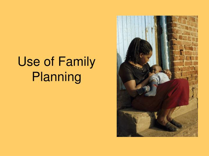 Use of Family Planning