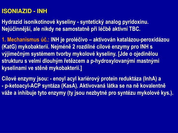 ISONIAZID - INH