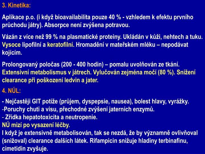 3. Kinetika: