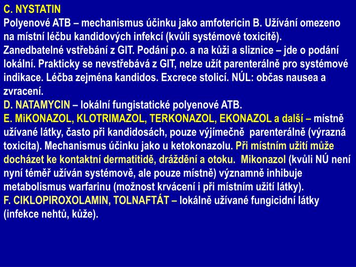 C. NYSTATIN