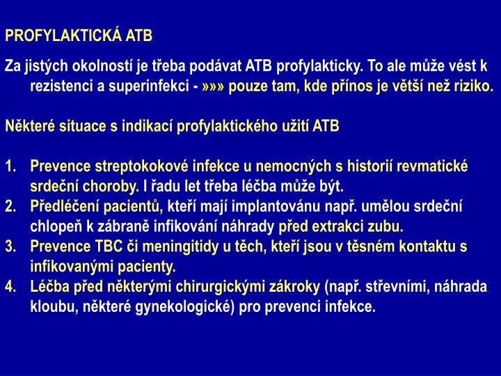 PROFYLAKTICKÁ ATB
