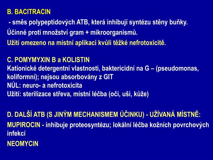 B. BACITRACIN