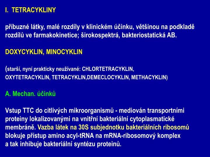 I.  TETRACYKLINY
