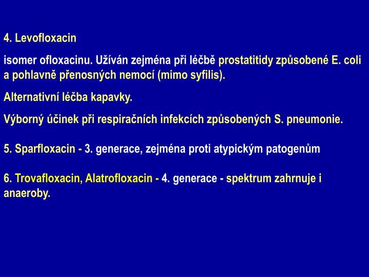 4. Levofloxacin
