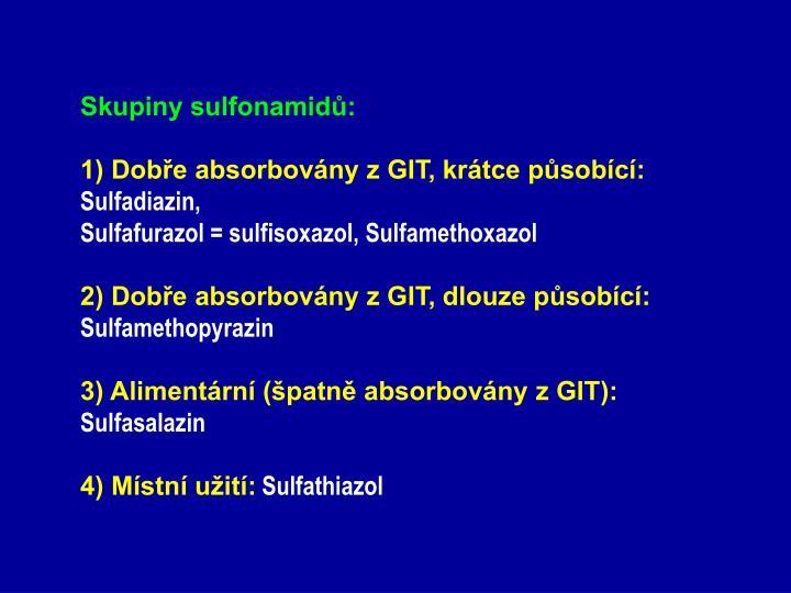 Skupiny sulfonamidů: