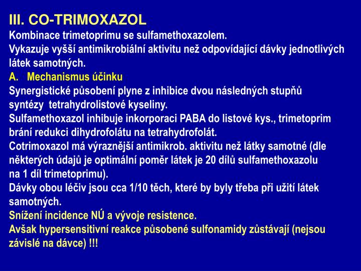 III. CO-TRIMOXAZOL