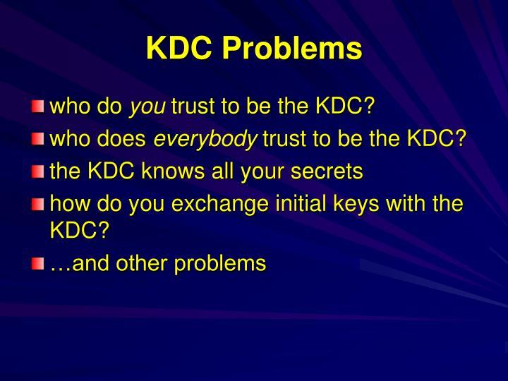 KDC Problems
