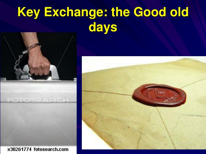Key Exchange: the Good old days
