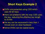 short keys example 2