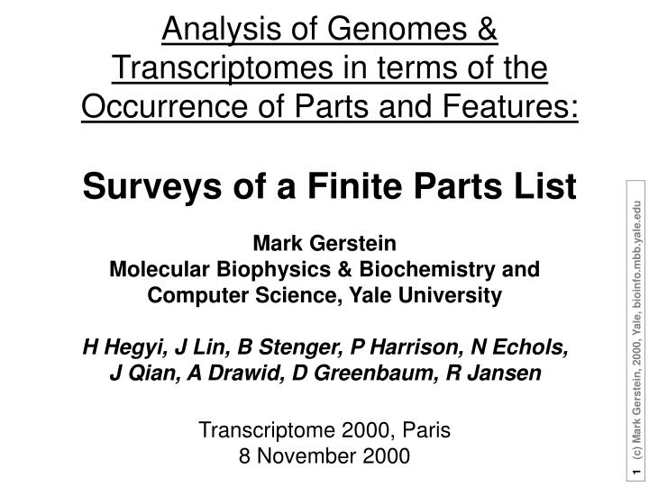 Analysis of Genomes & Transcriptomes in terms of the Occurrence of Parts and Features: