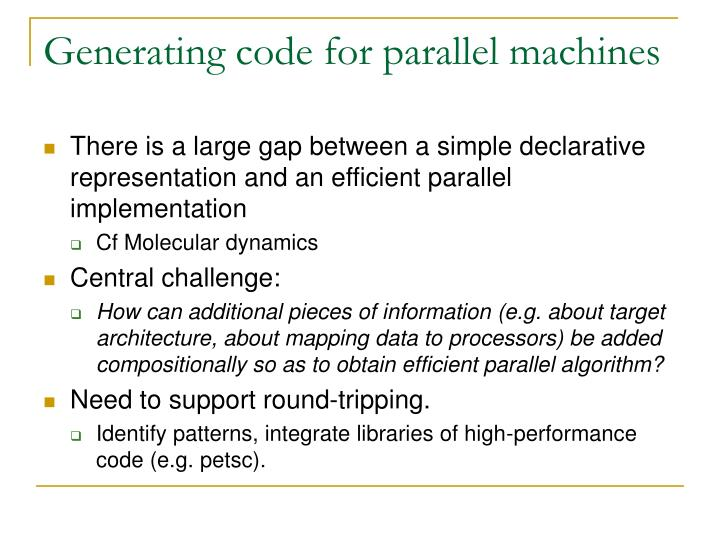 Generating code for parallel machines