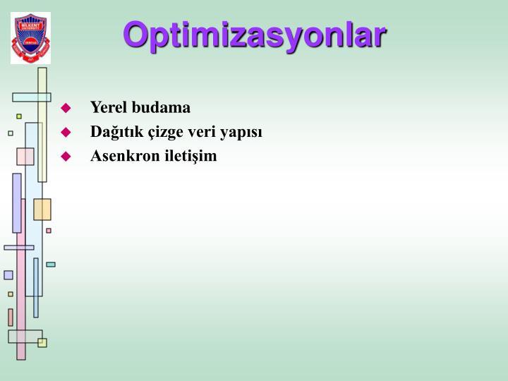 Optimizasyonlar