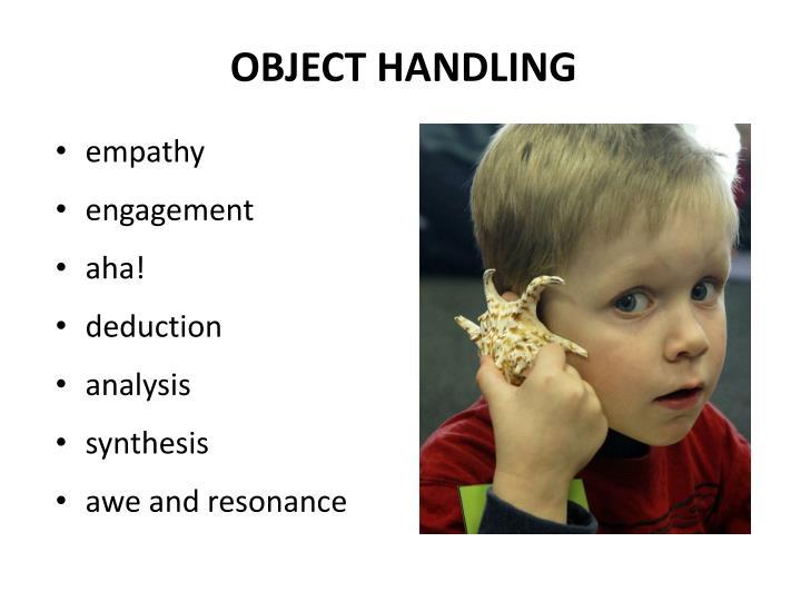 OBJECT HANDLING