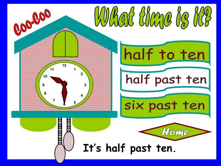half to ten