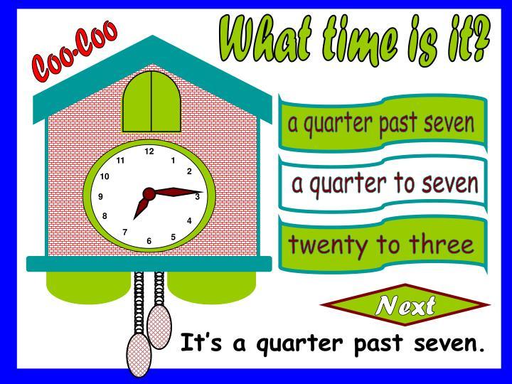 a quarter past seven