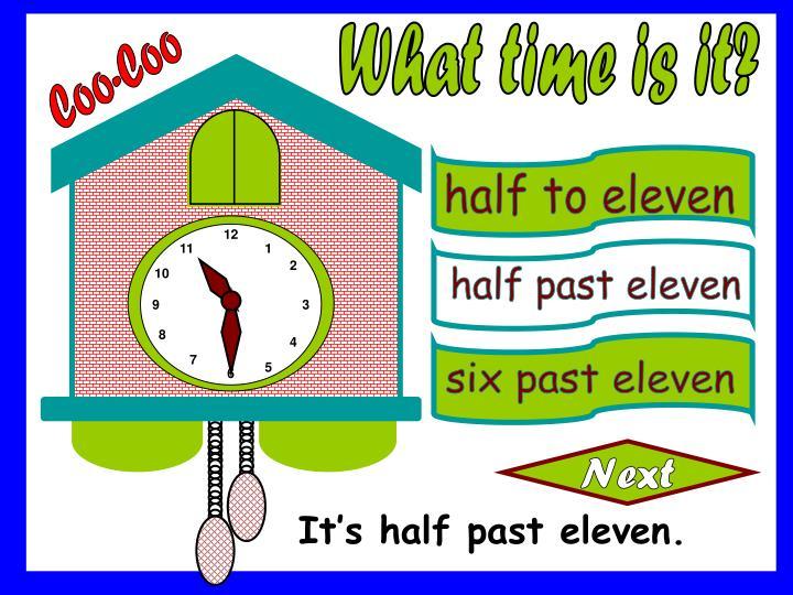 half to eleven