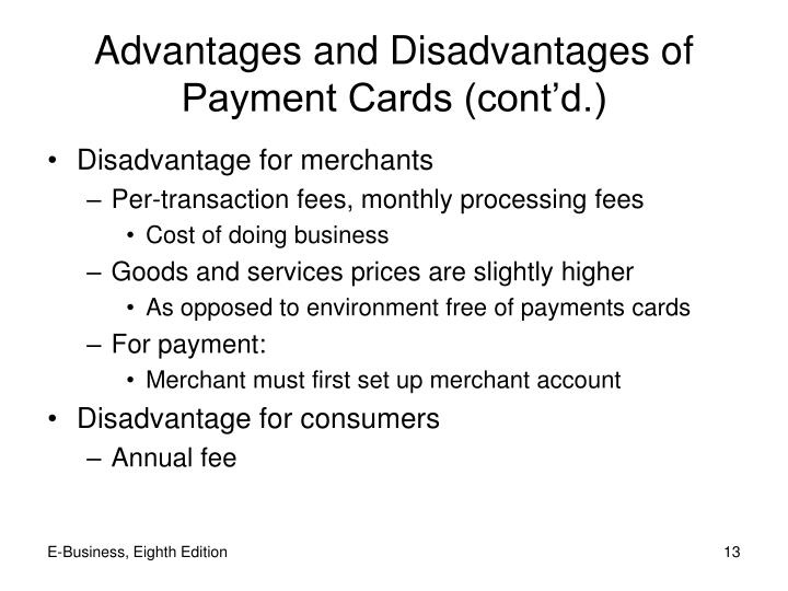 Advantages and Disadvantages of Payment Cards (cont'd.)