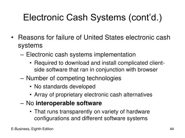 Electronic Cash Systems (cont'd.)