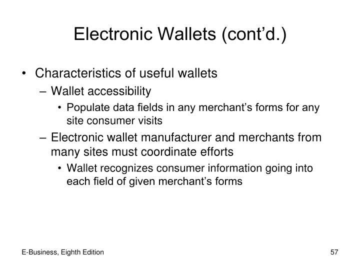 Electronic Wallets (cont'd.)
