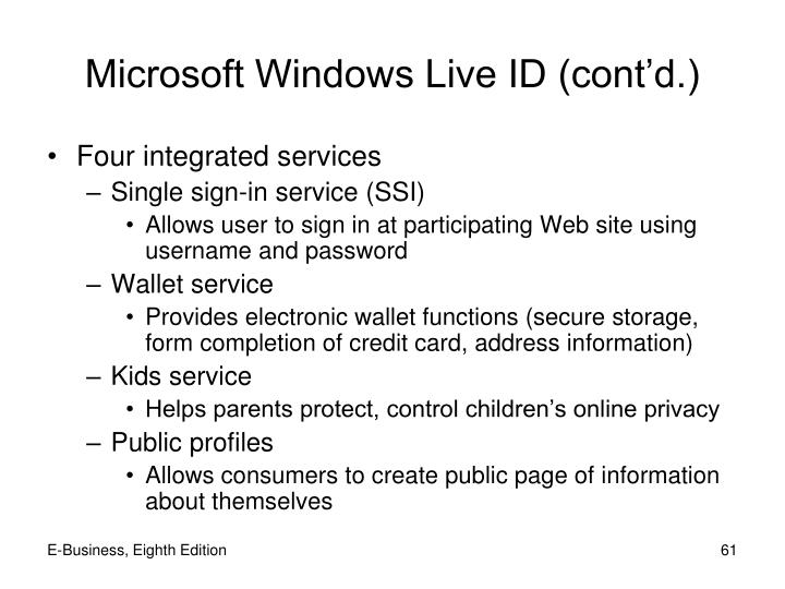 Microsoft Windows Live ID (cont'd.)