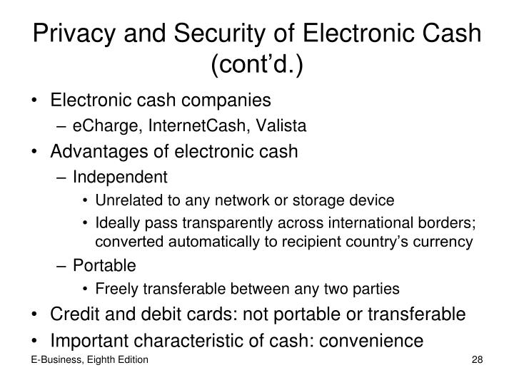 Privacy and Security of Electronic Cash (cont'd.)