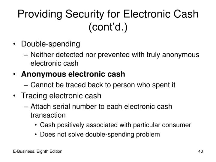 Providing Security for Electronic Cash (cont'd.)