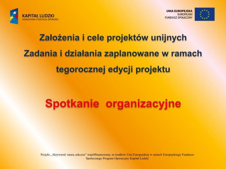 Założenia i cele projektów unijnych