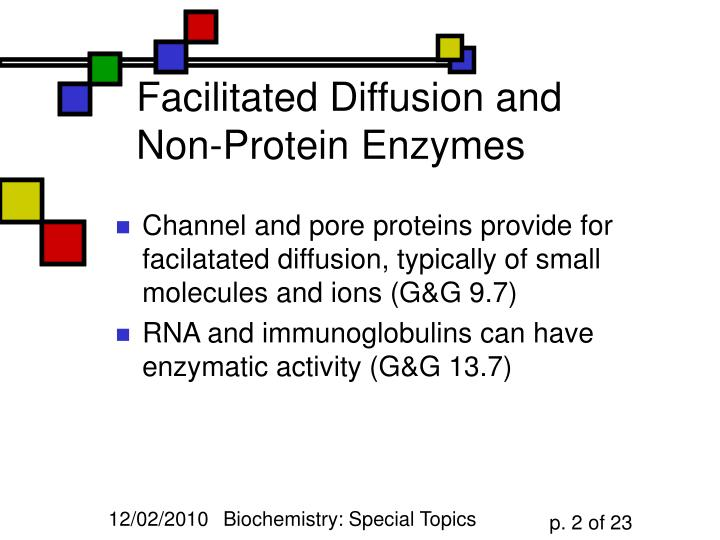 Facilitated Diffusion and Non-Protein Enzymes
