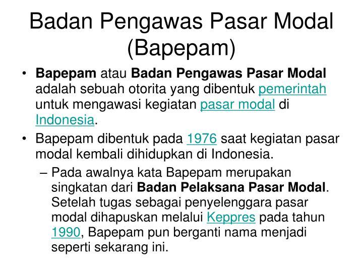 Badan Pengawas Pasar Modal (Bapepam)