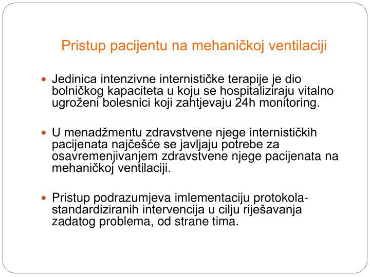 Pristup pacijentu na mehaničkoj ventilaciji