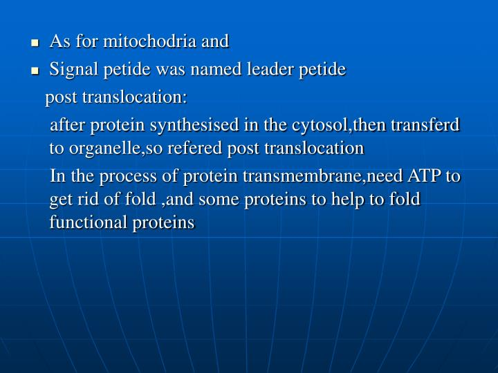 As for mitochodria and