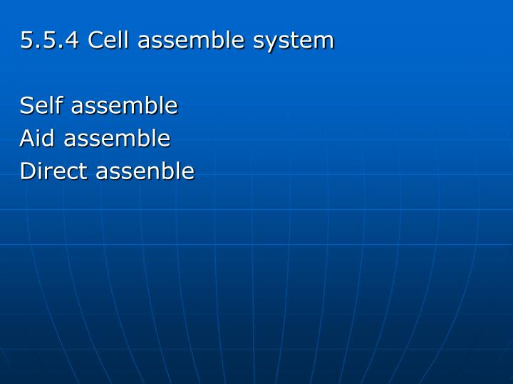 5.5.4 Cell assemble system