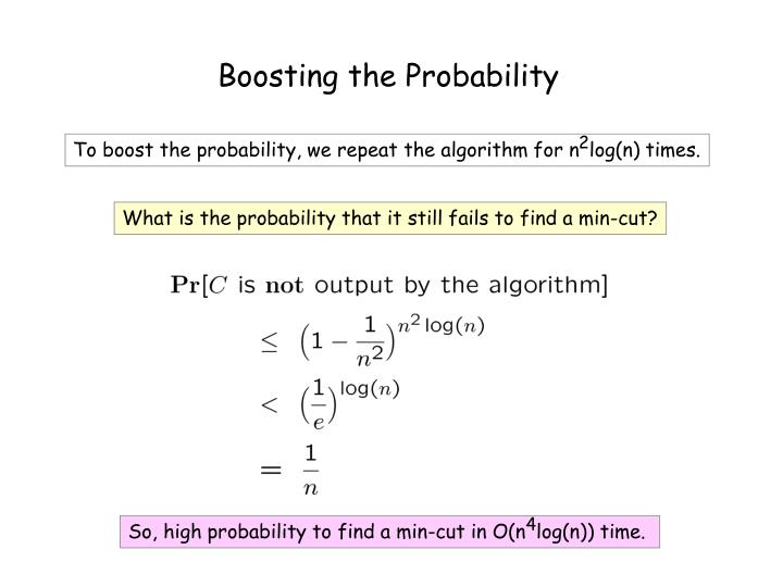 Boosting the Probability