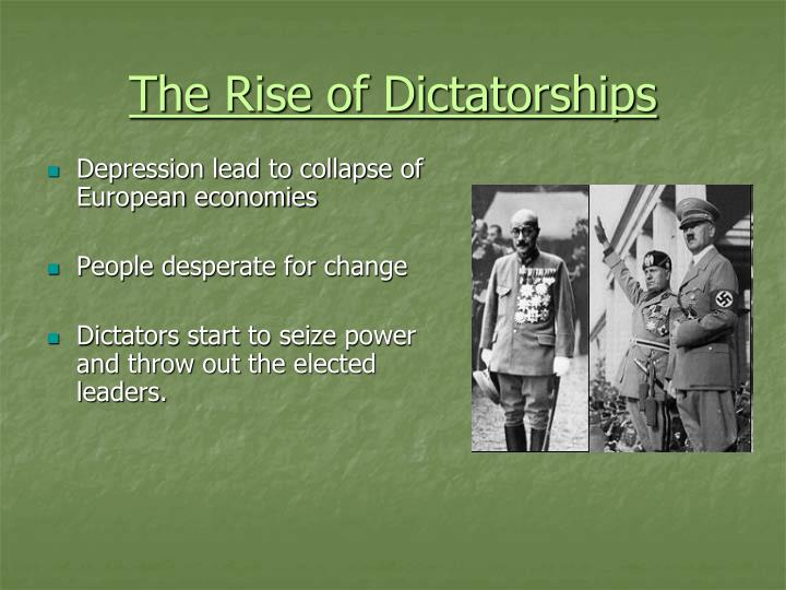 The rise of dictatorships