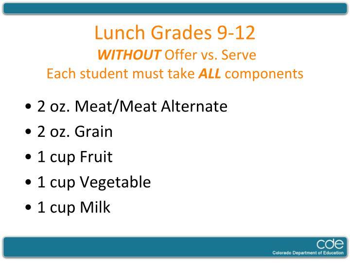 Lunch Grades 9-12