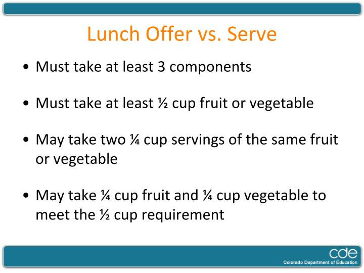 Lunch Offer vs. Serve