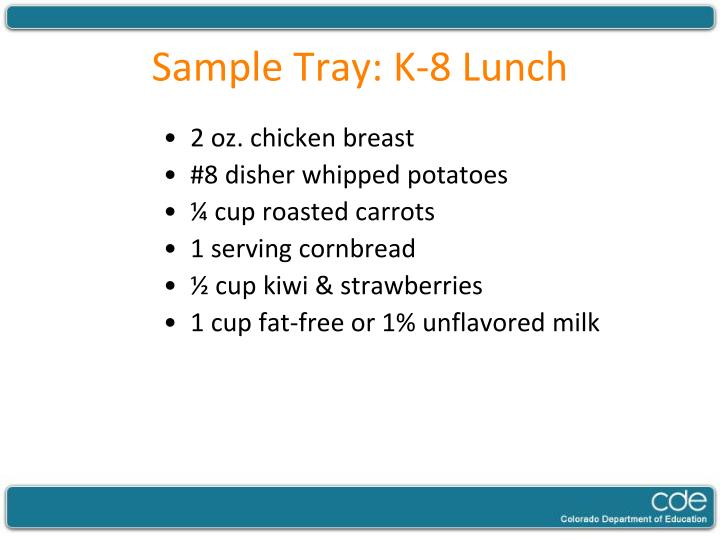 Sample Tray: K-8 Lunch