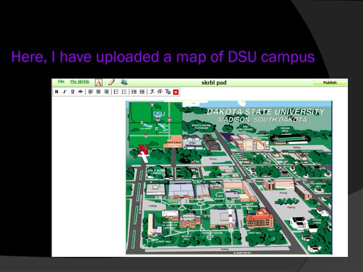 Here, I have uploaded a map of DSU campus