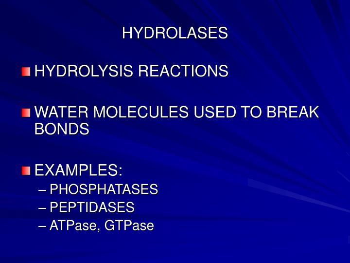 HYDROLASES