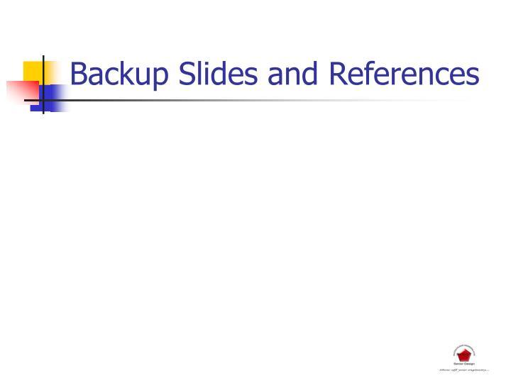 Backup Slides and References