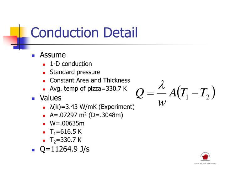Conduction Detail