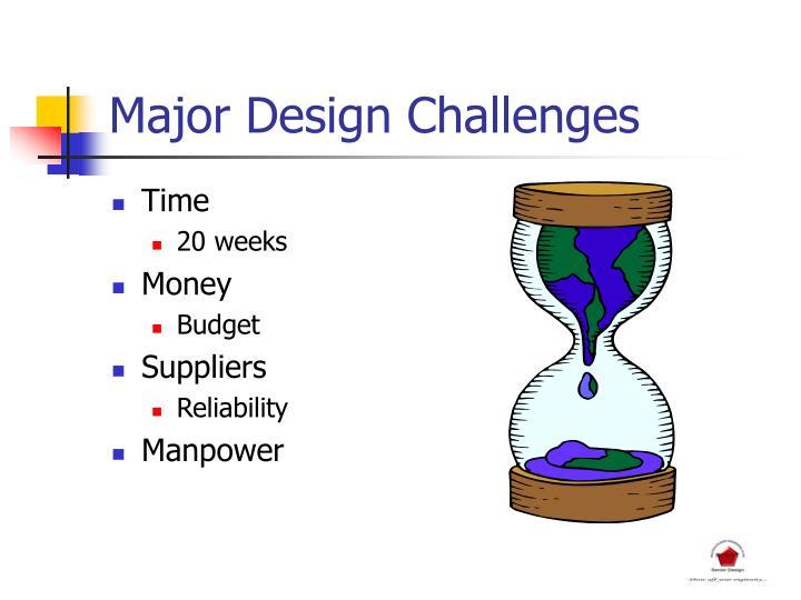 Major Design Challenges