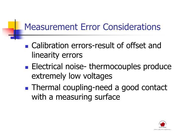 Measurement Error Considerations
