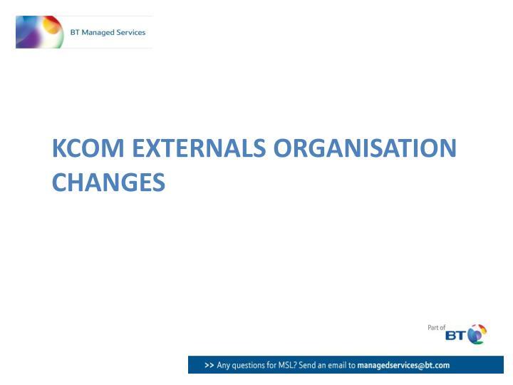 KCOM Externals Organisation changes