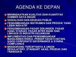 agenda ke depan