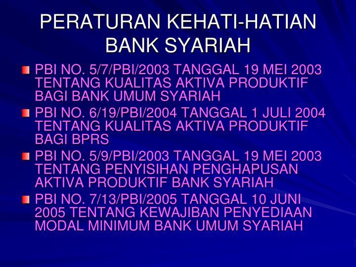 PERATURAN KEHATI-HATIAN BANK SYARIAH