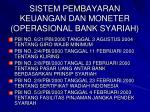 sistem pembayaran keuangan dan moneter operasional bank syariah